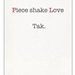 『Piece shake Love』(Tak.)